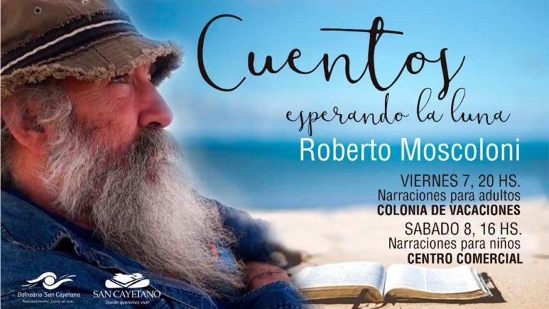 Vuelven las narraciones con Roberto Moscoloni