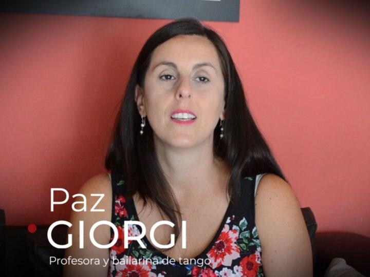 Paz Giorgi, la vida con mirada de tango 1° parte